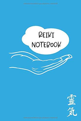 Reiki Notebook: Das perfekte Geschenk für Reiki-Praktizierende aller Grade