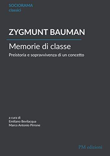 Memorie di classe: Preistoria e sopravvivenza di un concetto