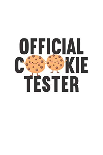 Official Cookie Tester: Notebook Journal for Bullet Journaling, Perfect notebook journal-cookies- for girl, kids, teens, tweens and women.