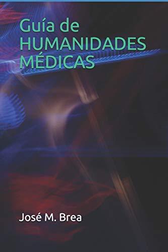 Guía de HUMANIDADES MÉDICAS