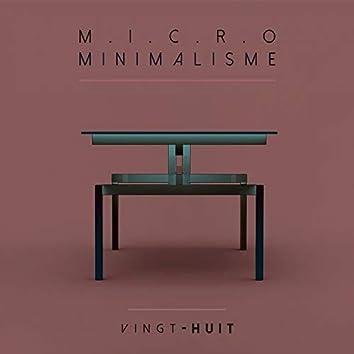 Micro Minimalisme Vol. 28