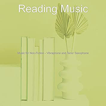 Music for Non-Fiction - Vibraphone and Tenor Saxophone