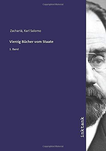 Vierzig Bücher vom Staate: 1. Band
