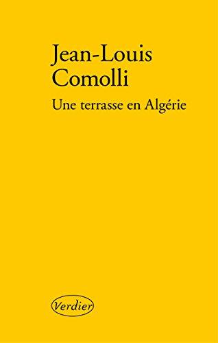 Une terrasse en Algérie (LITT FRANCAISE) (French Edition)