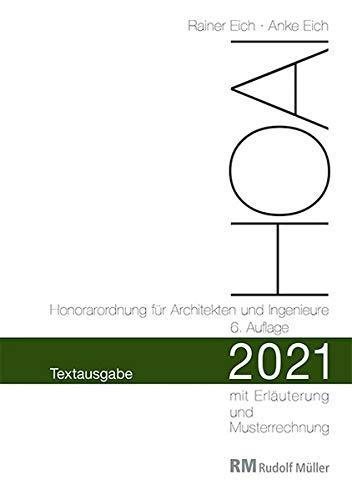 HOAI 2021 – Textausgabe Honorarordnung für Architekten und Ingenieure: Textausgabe mit Erläuterung der Neuerungen und Musterrechnung