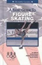 A Basic Guide to Figure Skating (Olympic Guides) (2002-01-03)