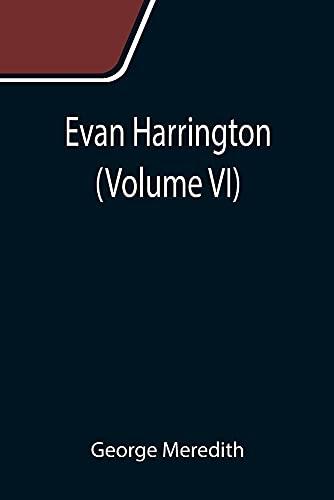 Evan Harrington (Volume VI)