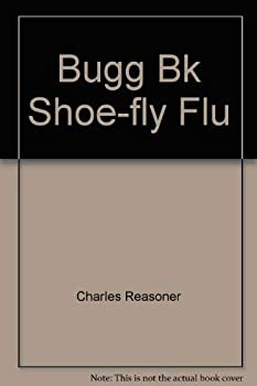 Bugg Bk Shoe-fly Flu - Book  of the Bugg Books