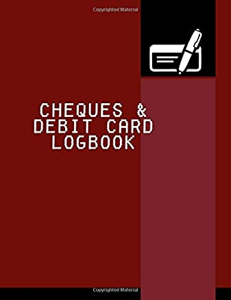 """Cheques & Debit Card Logbook: Personal Expense Checking Account Payment Record Journal sized 8.5"""" x 11"""" (Account Management)"""