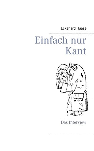 Einfach nur Kant: Das Interview
