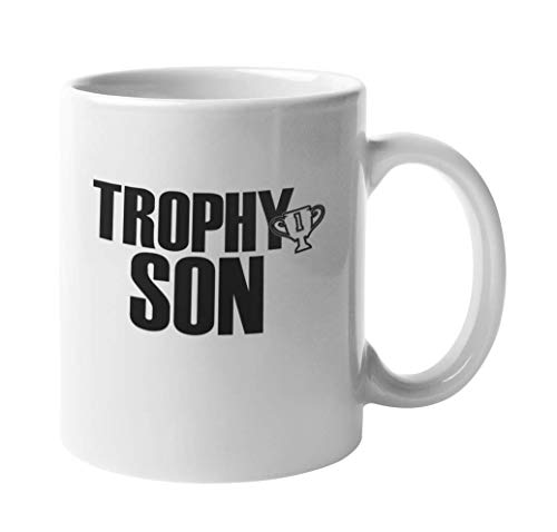 Trophy Son Funny Coffee & Tea Mug For Sons, Grandsons, Greatsons, Boys, Junior, Scion, Heir, Male Breadwinner, Youngster, Teenager And Youth (11oz)