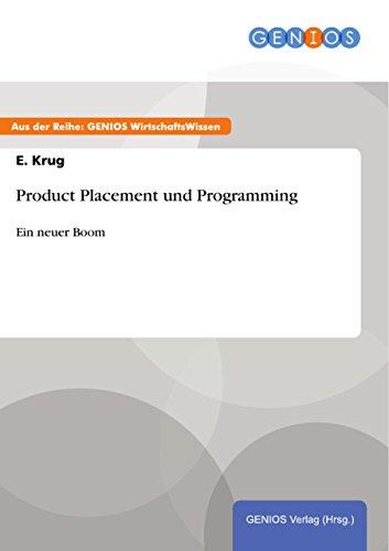 Product Placement und Programming: Ein neuer Boom