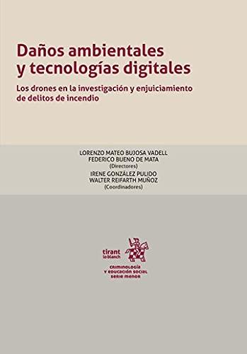 Daños ambientales y tecnologías digitales. Los drones en la investigación y...