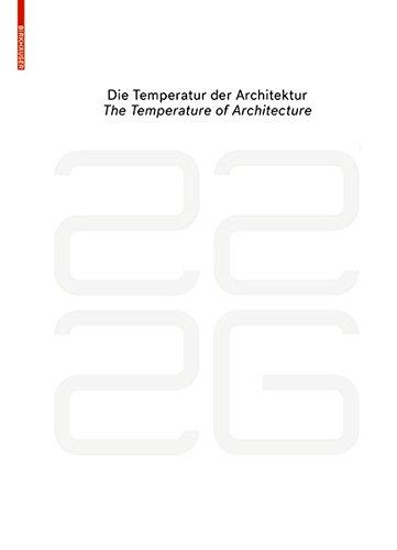 be 2226 Die Temperatur der Architektur / The Temperature of Architecture: Portrait eines energieoptimierten Hauses / Portrait of an Energy-Optimized House