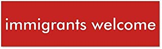 Best immigrants welcome sticker Reviews