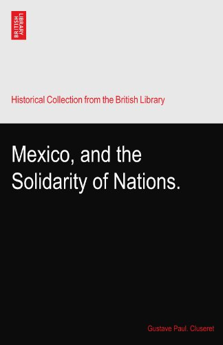 Mexico, and the Solidarity of Nations.