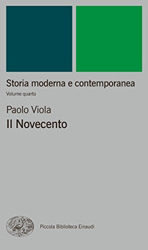 Storia moderna e contemporanea. IV. Il Novecento