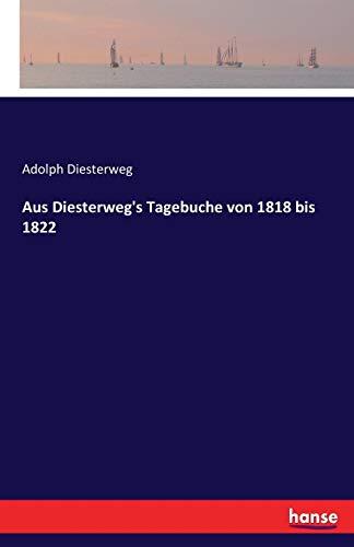 Aus Diesterweg's Tagebuche von 1818 bis 1822