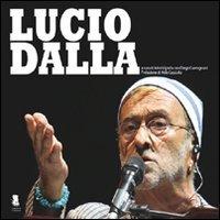 Lucio Dalla. Ediz. illustrata