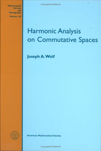 Harmonic Analysis on Commutative Spaces (Mathematical Surveys and Monographs)