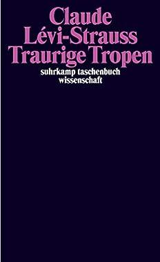 Traurige Tropen - Claude Lévi-Strauss