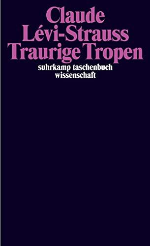 Buchseite und Rezensionen zu 'Traurige Tropen' von Claude Lévi-Strauss