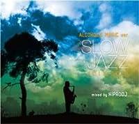 Slow Jazz 2013~2014 / Hiprodj