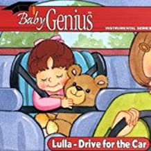 Lulla-Drive for the Car (Baby Genius (Genius Products))