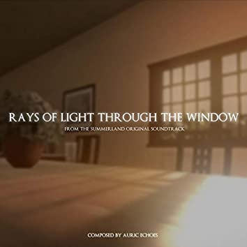 Rays of Light Through the Window (From the Summerland Video Game Original Soundtrack)