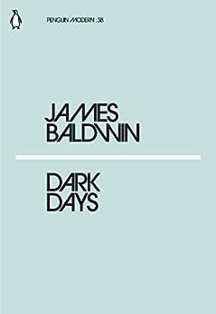 Dark Days (Penguin Modern) by [James Baldwin]