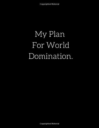 My Plan For World Domination Extra Large Notebook 8 5 x 11 590 Lined Ruled Pages Big Giant Notebook product image