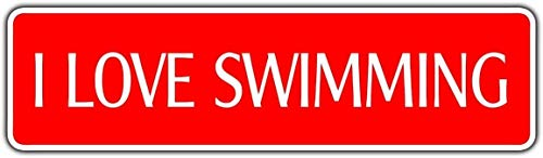 Cartel de metal con texto en inglés 'I Love Swimming Street' para piscina, lago, mar, mar, mar, chaleco salvavidas, decoración de regalo de 4 x 16 pulgadas