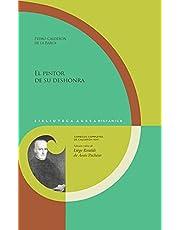 El Pintor De Su Deshonra: 141, 26 (Biblioteca Áurea Hispánica. Comedias completas de Calderón)
