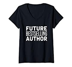 Complete your birthday accessories shopping with this funny quote Tee. Perfect Birthday Christmas Gift Idea for dad,mom,sister brother or uncle Future Best Selling Author Funny Writer Poet Holiday Gift Lightweight, Classic fit, Double-needle sleeve a...