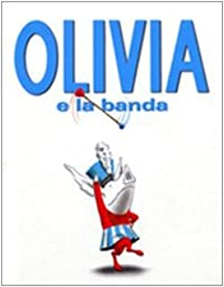 Olivia e la banda (Olivia forms a band - Italian version)