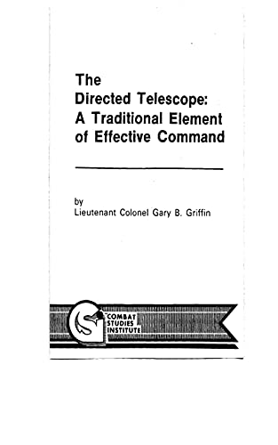 Directed Telescope: A Traditional Element Of Effective Command. (English Edition)