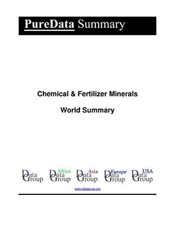Chemical & Fertilizer Minerals World Summary: Market Values & Financials by Country (PureData World Summary Book 6122) (English Edition)