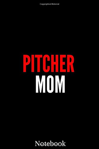 PITCHER MOM: catcher pitcher baseball funny gift,baseball player gift,Pitcher's Girlfriend gift notebook,Neoprene Cover Soft,Red Stitching Baseball ... for Catcher/Pitcher Girls Training Journal