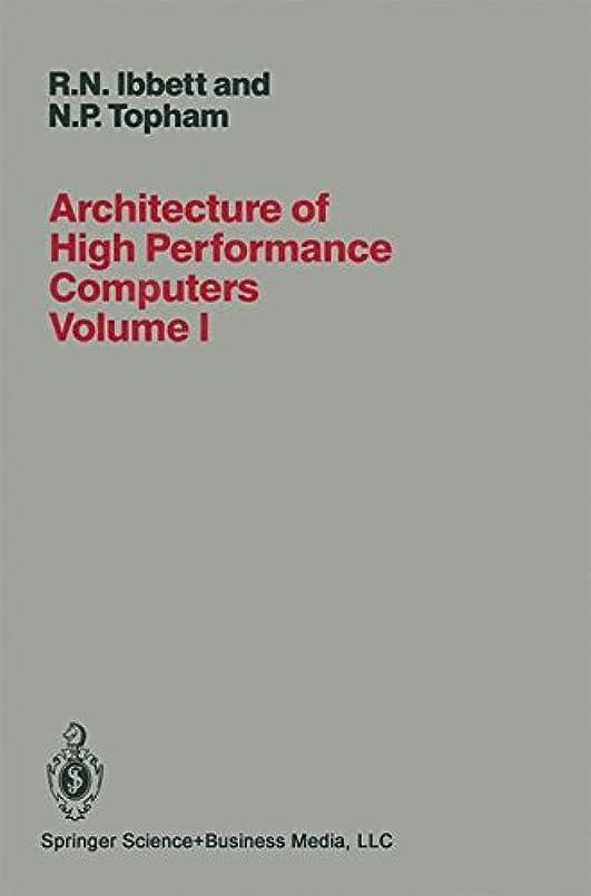 満足させるアカウントArchitecture of High Performance Computers: Volume I Uniprocessors and vector processors