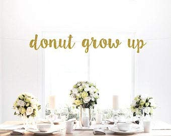 Tamengi Donut Grow Up Glitter Banner, Gold, Theme Party, Birthday, Baby, Donuts, Party Decoration, Sign, Art Decor