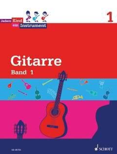 GITARRE 1 - arrangiert für Gitarre [Noten / Sheetmusic] Komponist: HOFFMANN ILKA + WOLTERS BURKHARD aus der Reihe: JEDEM KIND EIN INSTRUMENT
