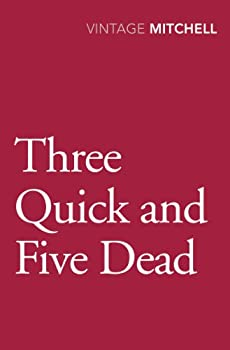 Three Quick and Five Dead 0099584026 Book Cover