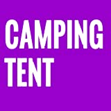 How to Choose a Camping Tent Step By Step Guideline