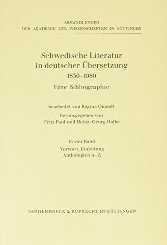 Schwedische Literatur Band 1: Vorwort, Einleitung, Anthologie a - Z