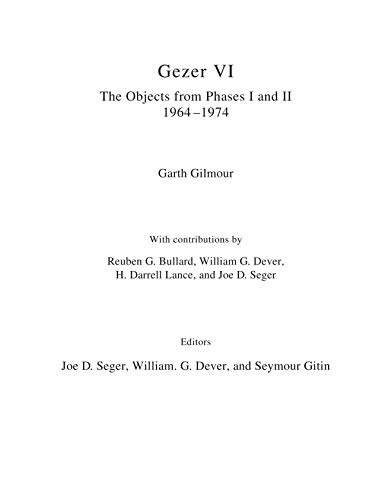 Gezer VI: The Objects: The Objects from Phases I and II (1964–74) (The Objects from Phases I and II (1964–74))
