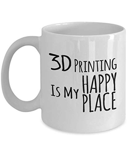 3D Printers Favorite Mug 3D Printing is My Happy Place Coffee Cup