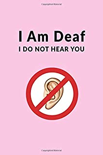 I Am Deaf - I Do Not Hear You: Small Notebook for the Hearing Impaired With Communication Needs Checklist (Pink)