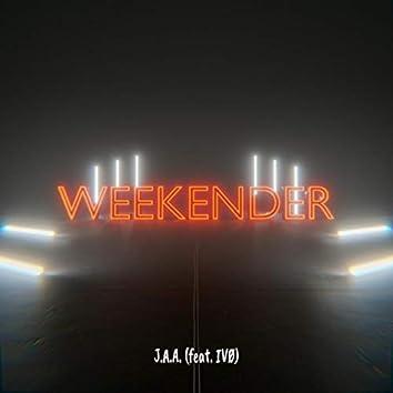Weekender (feat. Innocent Vigilant Ordinary)
