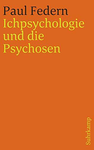 Ichpsychologie und die Psychosen