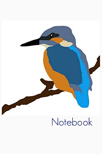 Notebook: Kingfisher Book Notepad Notebook Composition and Journal Gratitude Diary